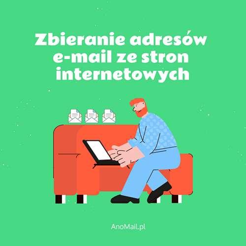 Zbieranie adresów e-mail z Internetu